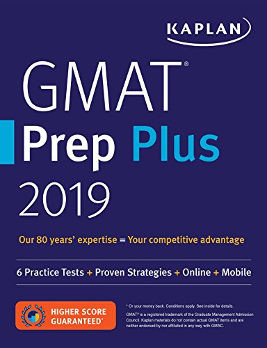 GMAT Prep Plus 2019: 6 Practice Tests + Proven Strategies + Online + Mobile (Kaplan Test Prep) cover