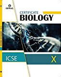 Certificate Biology: Textbook for ICSE Class 10