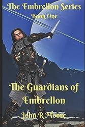 The Guardians of Embrellon (Embrellon Series)