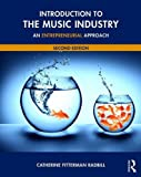 Introduction to the Music Industry 2nd Edition