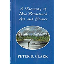 A Treasury of New Brunswick Art and Stories