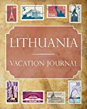 Lithuania Vacation Journal: Blank Lined Lithuania Travel Journal/Notebook/Diary Gift Idea for People Who Love to Travel