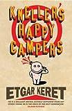 """""""Kneller's Happy Campers"""" av Etgar Keret"""