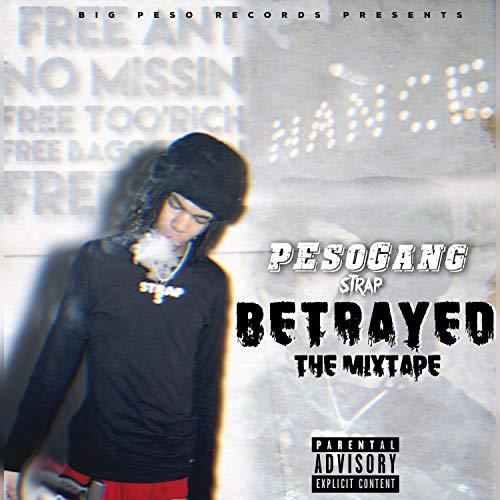 PG Strap Betrayed the Mixtape - Strap Mix