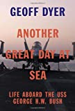 Another Great Day at Sea, Geoff Dyer, 0307911586