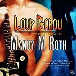 Loup Garou | Mandy M. Roth