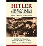 img - for [(Hitler: The Man and the Military Leader )] [Author: Percy Ernst Schramm] [Aug-2005] book / textbook / text book