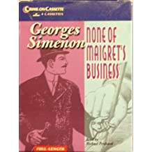 None of Maigret's Business