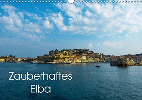 Zauberhaftes Elba (Wandkalender 2017 DIN A3 quer): Einblicke und Impressionen von der Insel Elba (Monatskalender, 14 Seiten ) (CALVENDO Orte)