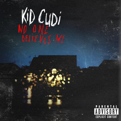 No One Believes Me [Explicit]
