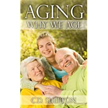 Aging: Why We Age