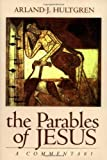 The Parables of Jesus: A Commentary (The Bible in Its World)
