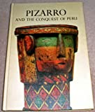 Front cover for the book Pizarro and the Conquest of Peru by Cecil Howard