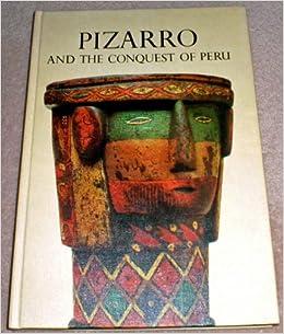 Book Pizarro and the Conquest of Peru (Caravel Books)