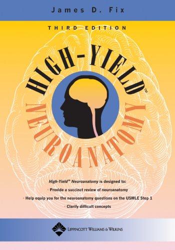 High-Yield Neuroanatomy (High-Yield  Series)