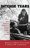 The Intense Years, Rebecca Erwin Fukuzawa and Gerald K. LeTendre, 0815331452