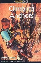 Anchors (Falcon Guides Rock Climbing)