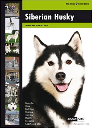 Buy Siberian Husky Dog Breed Expert Series Book Online At Low
