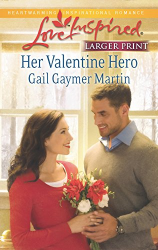 Her Valentine Hero (Love Inspired)