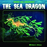 The Sea Dragon, Miriam J. Gross, 1404231935