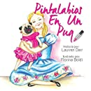 Pintalabios En Un Pug (Spanish Edition)