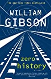 Zero History, William Gibson, 0425240770