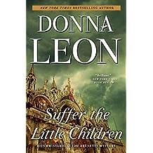 Suffer the Little Children (Commissario Brunetti Book 16)