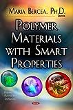 Polymer Materials with Smart Properties, Maria Bercea, 1628088761