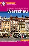 Warschau Reiseführer Michael Müller Verlag: Individuell reisen mit vielen praktischen Tipps inkl. Web-App (MM-City)