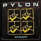Pylon - Gyrate - Lp Vinyl Record