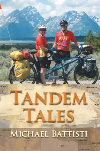 Tandem Tales: Or for Better and for Worse, for Uphill and for Downhill, as Long as We Both Shall Pedal