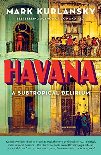 Amazon havana a subtropical delirium ebook mark kurlansky havana a subtropical delirium by kurlansky mark stopboris Choice Image