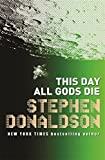 This Day All Gods Die: The Gap Sequence: 4: v. 4 (Gap Into 5)