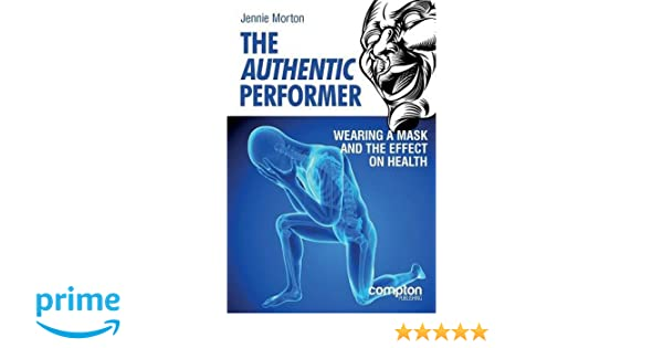 The Authentic Performer: Wearing a Mask and the Effect on Health