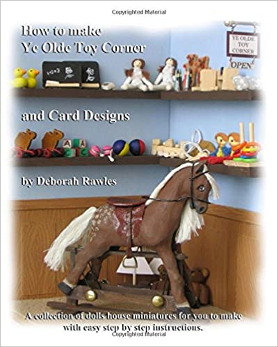 How to make Ye Olde Toy Corner and card designs