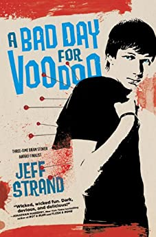 A Bad Day for Voodoo by [Strand, Jeff]