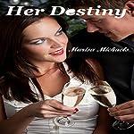 Her Destiny | Marisa Michaels