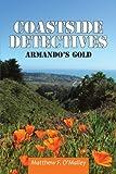 Coastside Detectives, Matthew F. O'Malley, 1477282157