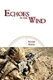 img - for Echoes in the Wind book / textbook / text book