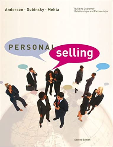 Personal selling building customer relationships and partnerships personal selling building customer relationships and partnerships 2nd edition fandeluxe Gallery