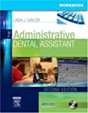 An indispensable companion to the 2nd edition of The Administrative Dental Assistant, this workbook combines the key objectives and content of the textbook with challenging exercises, putting the information into a practical context. These ex...