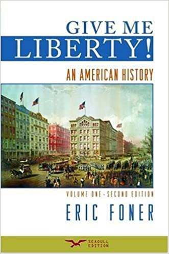 Amazon give me liberty an american history second seagull amazon give me liberty an american history second seagull edition volume 1 9780393932553 eric foner books fandeluxe Gallery