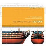 The 100-Gun Ship Victory (Anatomy of the Ship)