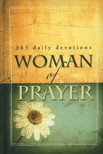 Woman of Prayer: 365 Daily Devotionals
