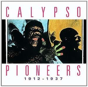 Calypso Pioneers 1912 - 1937