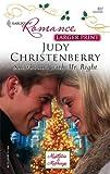Snowbound with Mr. Right, Judy Christenberry, 0373183372