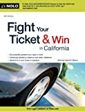 Fight Your Ticket and Win in California, David Brown, 1413313965