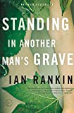 Standing in Another Man's Grave (Inspector Rebus series Book 18)