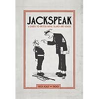 Jackspeak: A guide to British Naval slang & usage