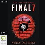 Final 7 | Kerry Drewery